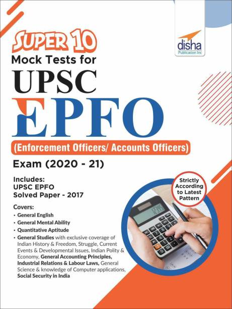 Super 10 Mock Tests for Upsc Epfo (Enforcement Officers/Accounts Officers) Exam (2020-21)