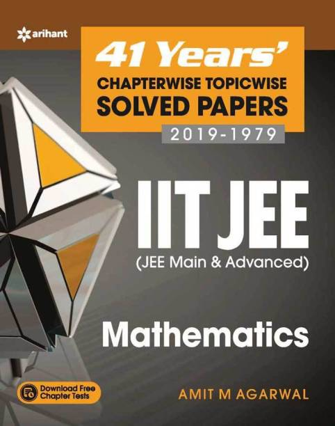 41 Years' Chapterwise Topicwise Solved Papers (2019-1979) Iit Jee Mathematics