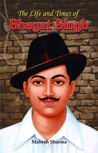 The Life and Times of Bhagat Singh 1 Edition