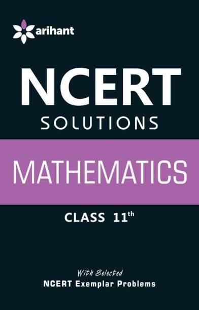 Ncert Solutions Mathematics Class 11th latest Edition