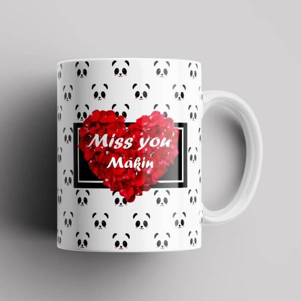 Beautum Model EBMSU011457 MISS YOU Makin Name Printed Best Gift White Ceramic. Gift for girlfriend, Gift for boyfriend, Gift for best friend Ceramic Coffee Mug