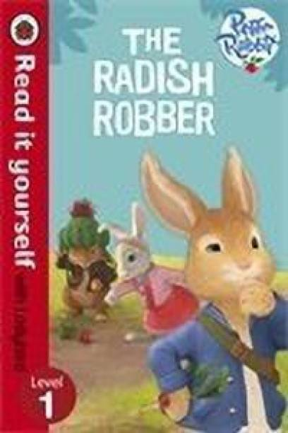 Peter Rabbit: The Radish Robber - Read it yourself with Ladybird