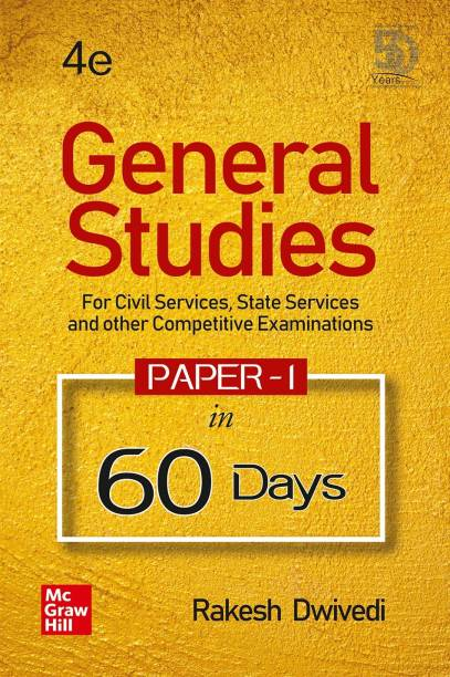 General Studies Paper - 1 in 60 days | For Civil Services, State Services and Other Competitive Examinations | 4th Edition