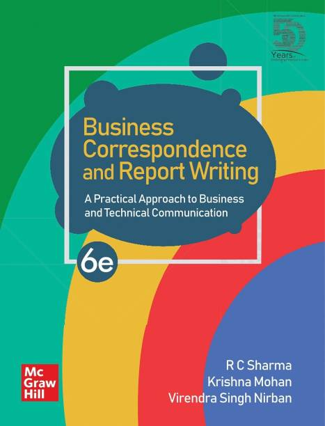 Business Correspondence and Report Writing - A Practical Approach to Business and Technical Communication   6th Edition