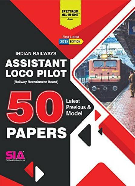 RRB (Indian Railways) Assistant Loco Pilot, 50 Latest & Previous Model Papers With