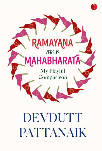 Ramayana Versus Mahabharata: My Playful Comparison - My Playful Comparison