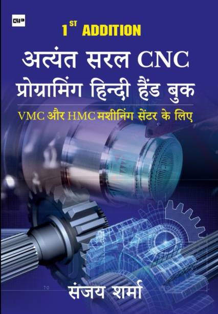 ATYANT SARAL CNC PROGRAMMING HAND BOOK - EASY CNC PROGRAMMING