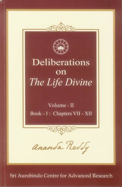 DELIBERATIONS ON THE LIFE DIVINE VOL.2
