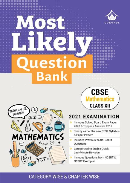 Most Likely Question Bank - Mathematics: CBSE Class 12 for 2021 Examination