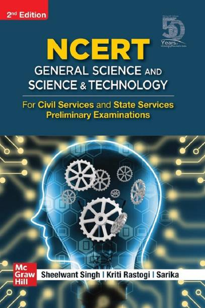 NCERT General Science and Science and Technology for Civil Services and State Services Preliminary Examinations | 2nd Edition