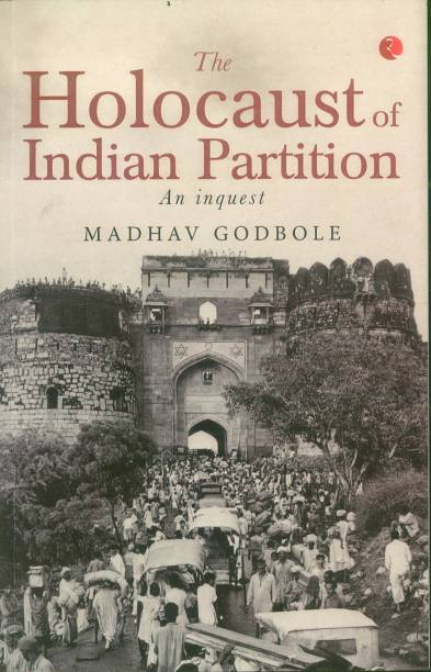 The Holocaust of Indian Partition