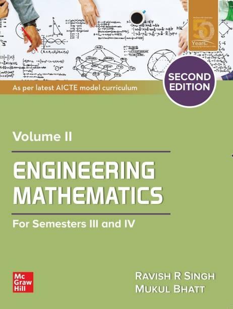 Engineering Mathematics Volume II : For Semester III and IV | Second Edition