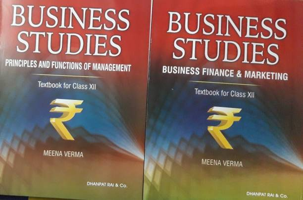 BUSINESS STUDIES TEXTBOOK FOR CLASS-XII (PRINCIPLES & FUNCTIONS OF MANAGEMENT, BUSINESS FINANCE & MARKETING