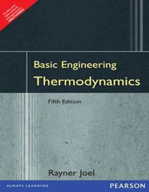Basic Engineering Thermodynamics 1st Edition
