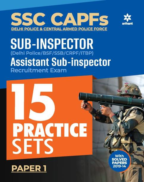 Ssc Capfs Sub Inspector and Assistant Sub Inspector Practice Sets