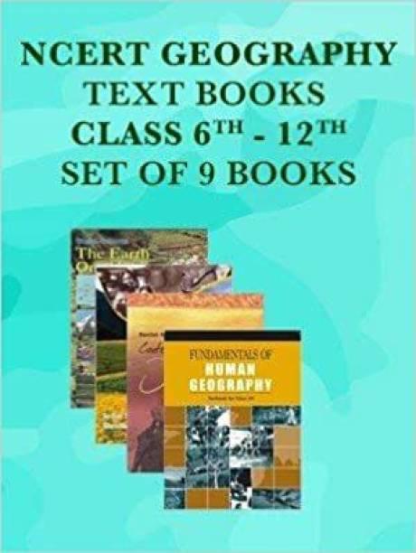 Geography NCERT Book Set Class 6-12 - NCERT (Set Of 9 Books)