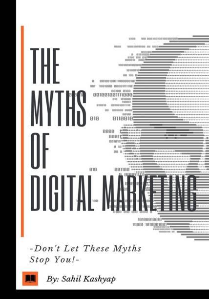 The Myths Of Digital Marketing