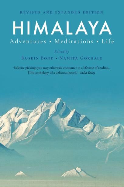 Himalaya - Adventures - Meditations - Life - Adventures, Meditations, Life