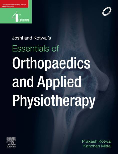 Joshi and Kotwal's Essentials of Orthopaedics And Applied Physiotherapy, 4ed