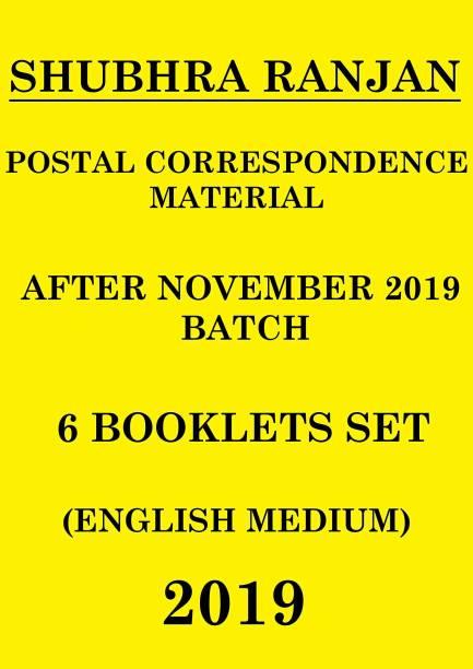 IAS SHUBHRA RANJAN POSTAL CORRESPONDENCE MATERIAL NOVEMBER 2019 BATCH - 2019 (Photocopy)