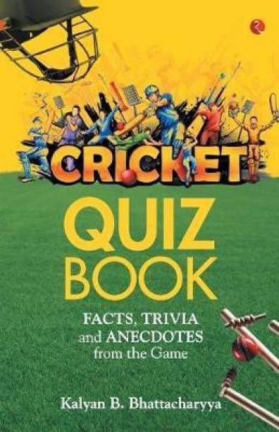 CRICKET QUIZ BOOK - Facts, Trivia and Anecdotes from the Game