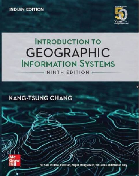 Introduction to Geographic Information Systems | Ninth Edition