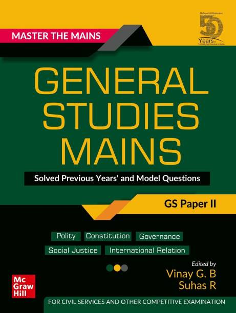 Master The Mains – General Studies Mains (GS Paper II): Solved Previous Years' and Model Questions | UPSC Civil Services Exam