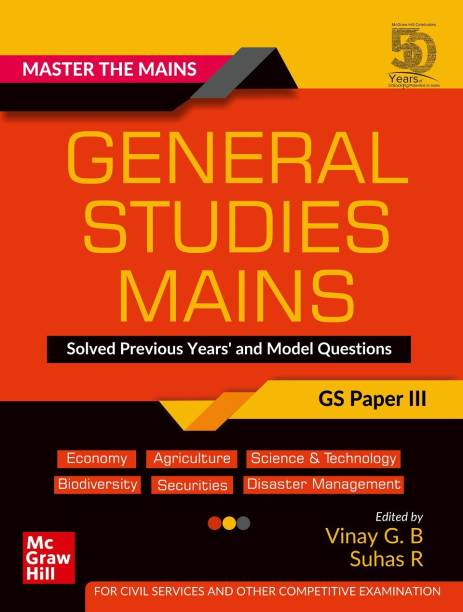 Master The Mains – General Studies Mains (GS Paper III): Solved Previous Years' and Model Questions | UPSC Civil Services Exam