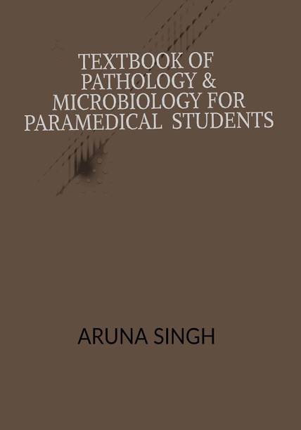 Text book of Pathology & Microbiology for Paramedical Students