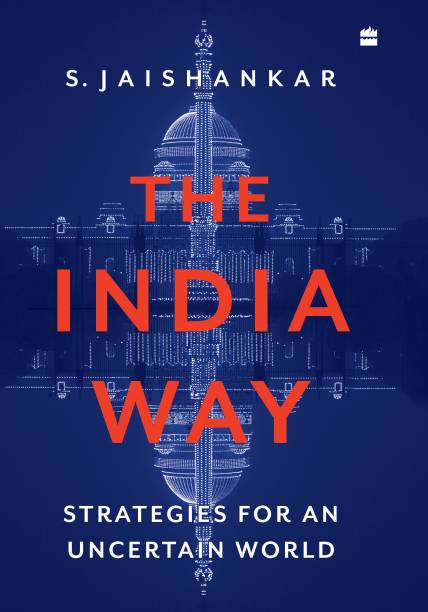 The India Way: Strategies for an Uncertain World - Strategies For An Uncertain World
