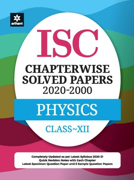 Isc Chapterwise Solved Papers Physics Class 12 for 2021 Exam