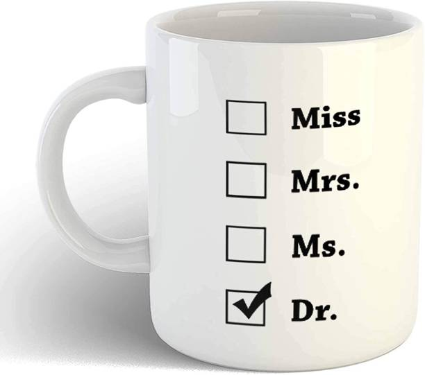 THE MEHRA CREATION Graduation Gift - Miss Mrs Ms Dr Coffee- Funny Unique Gift Idea Cup for Phd Graduate, Doctorates Degree, Doctors Ceramic Coffee Mug