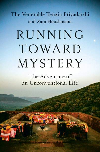 Running Toward Mystery - The Adventure of an Unconventional Life