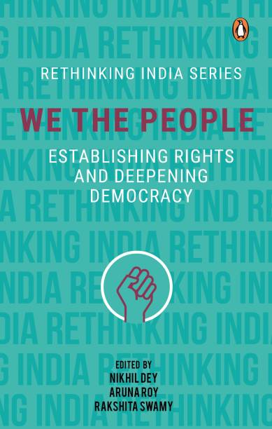 We The People - Establishing Rights And Deepening Democracy