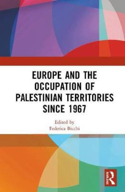 Europe and the Occupation of Palestinian Territories Since 1967