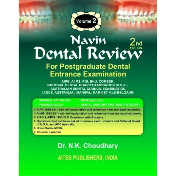 Navin Dental Review, Vol. 2 : General Pathology, Microbiology, Oral Histology Pharmacology, Dental Anatomy
