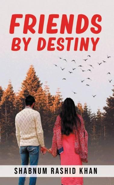 Friends by Destiny