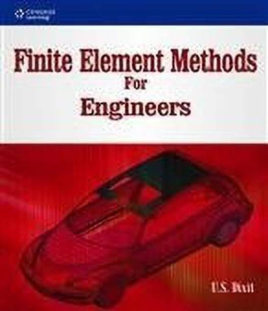 Finite Element Methods for Engineers 1st  Edition