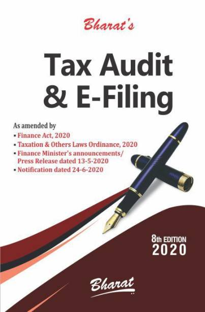 """""""Bharat Tax Audit and E-Filing By Kamal Garg Edition July 2020 """""""