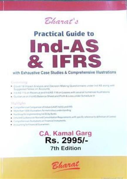 Bharat Practical Guide to Ind-AS & IFRS By Kamal Garg Edition July 2020