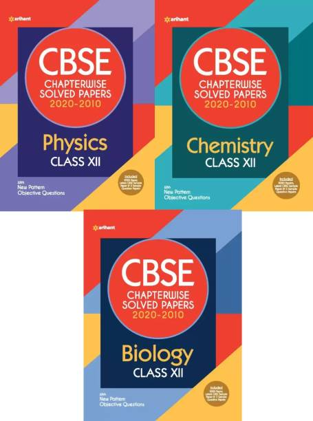 Arihant CBSE Chapterwise Solved Papers PHYSICS, CHEMISTRY, BIOLOGY Class 12 For 2021 Exam