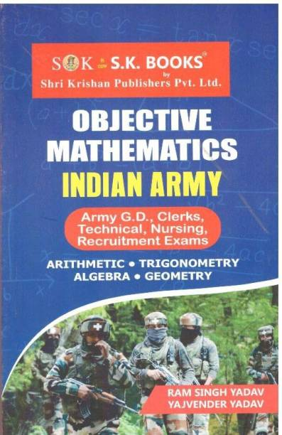 Objective Mathematics For Indian Army