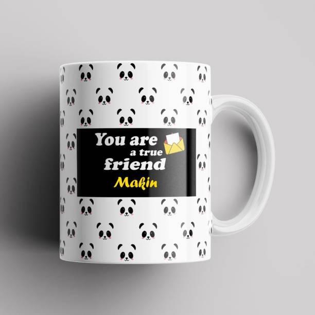 Beautum Makin True Friend Best Gift Ceramic (350) ml Model No:BPNDAZX011457 Ceramic Coffee Mug