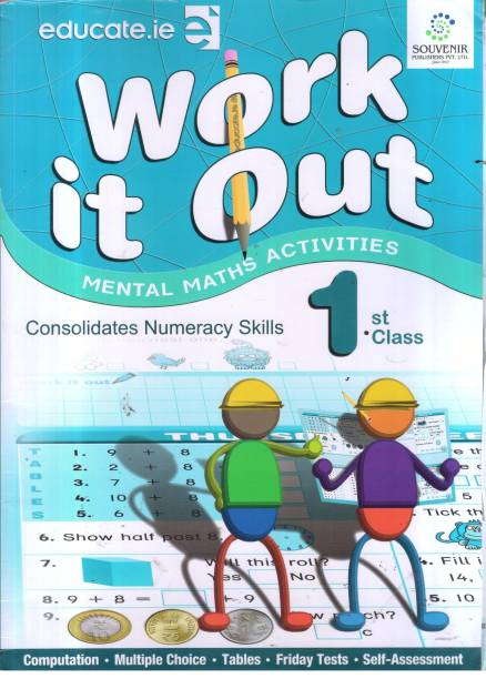 WORK IT OUT CLASS -1 - Mental Math Child Activity Book: Work it out Best Book For kids like as Brain Booster