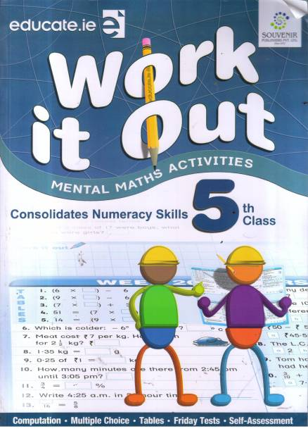 WORK IT OUT CLASS -5 - Mental Math Child Activity Book: Work it out Best Book For kids like as Brain Booster