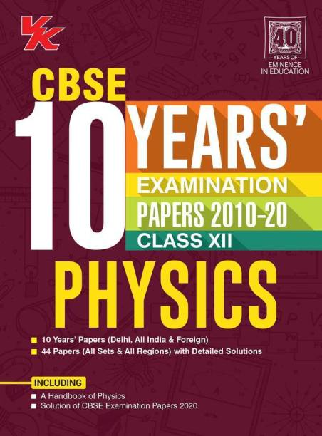 CBSE 10 years Examination Papers (2010-20): Physics Class 12 1 Edition