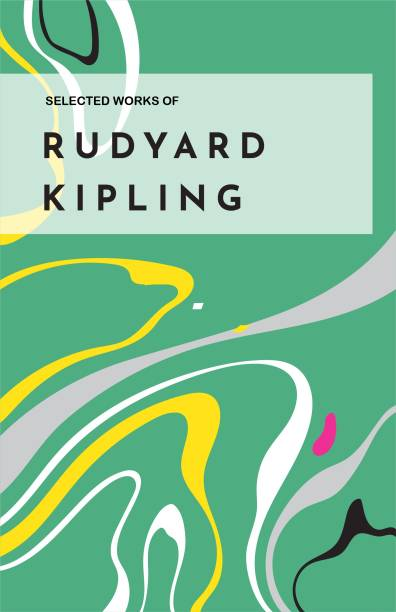 Selected Works of Rudyard Kipling
