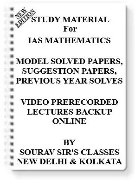 IAS MATHEMATICS (UPSC) [ PACK OF 5 BOOKS ] Study Material +MODEL SOLVED PAPERS+SUGGESTION PAPERS+PREVIOUS YEAR SOLVES+VIDEO PRERECORDED LECTURES BACKUP ONLINE