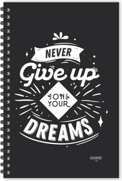 ESCAPER Never Give Up on Your Dreams Motivational Quotes Diary (Ruled-A5), Quotes on Diary A5 Notebook Ruled 160 Pages