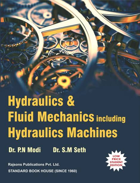 Hydraulics and Fluid Mechanics Including Hydraulics Machines 22nd Edition